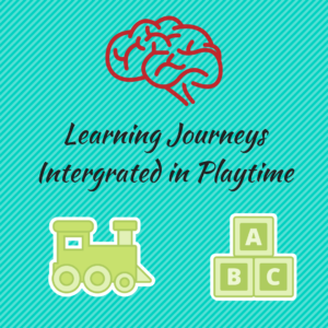Learning Journeys Integrated into Playtime