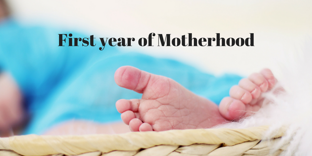 motherhood first year