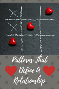 Patterns That Define A Relationship