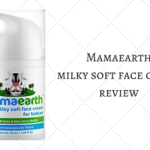 Mamaearth Milky Soft Face Cream for Babies Review