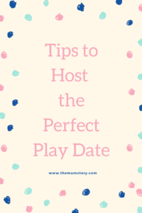 Tips to host the perfect play date