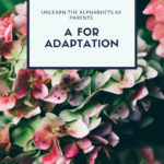 A for Adaptation : Surviving the First Year of Parenthood