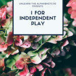 How to Encourage Independent Play in Toddlers