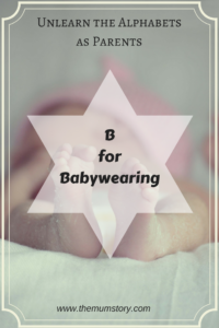B for Babywearing for Beginners : Wear Them All