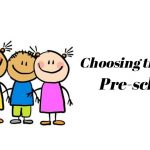 Choosing the right Pre-school for your little one